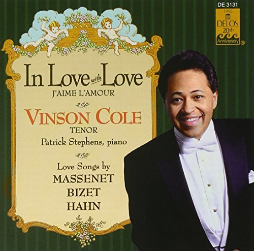 Vinson Cole In Love With Love J'aime L'am Cole (ten) Stephens (pno)