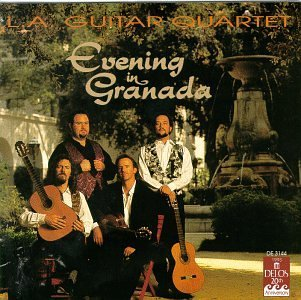 L.A. Guitar Quartet Evening In Granada L.A. Guitar Qt