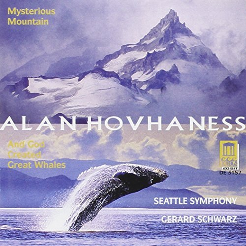 A. Hovhaness Mysterious Mountain God Creat Schwarz Seattle So