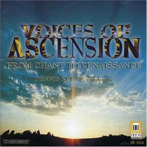 Voices Of Ascension From Chant To Renaissance Keene Voices Of Ascension