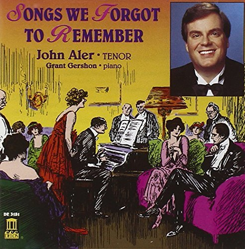 John Aler Songs We Forgot To Remember Aler (ten) Gershon (pno)