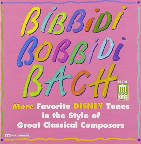 Bibbidi Bobbidi Bach Bibbidi Bobbidi Bach Favorite Rosenberger Zukerman Tennant & Fraser English Co