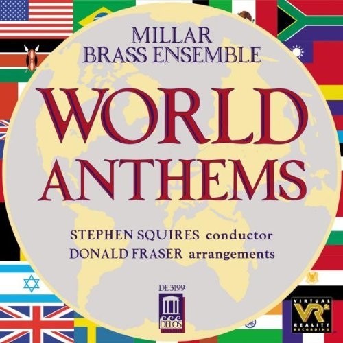 World Anthems World Anthems Squires Millar Brass Ens