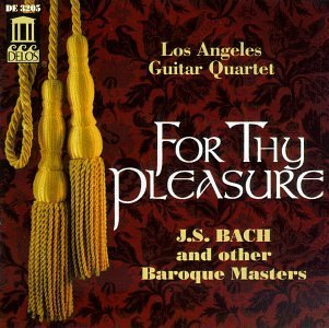 Los Angeles Guitar Quartet For Thy Pleasure Los Angeles Gtr Qt