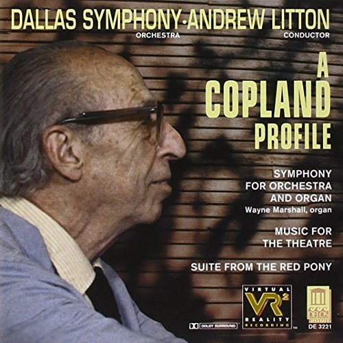 A. Copland Copland Profile The Red Pony Litton Dallas Sym