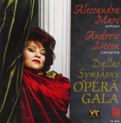 Alessandra Marc Opera Gala Marc (sop) Litton Dallas So & Chorus