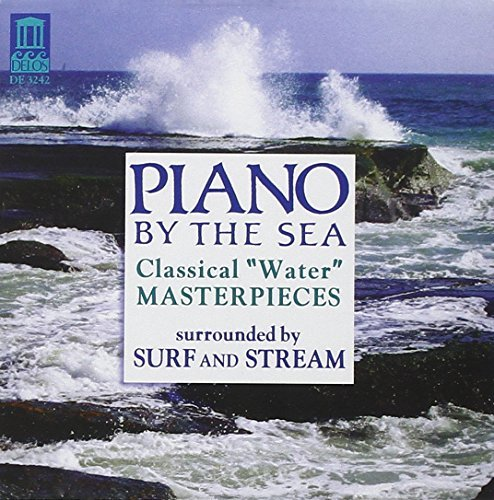Piano By The Sea Classical Water Music W Surf &