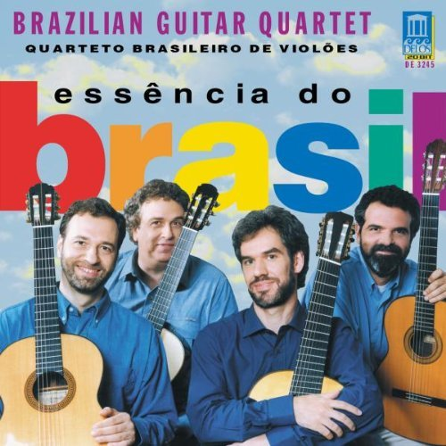 Brazilian Guitar Quartet Essencia Do Brasil Brazilian Gtr Qt