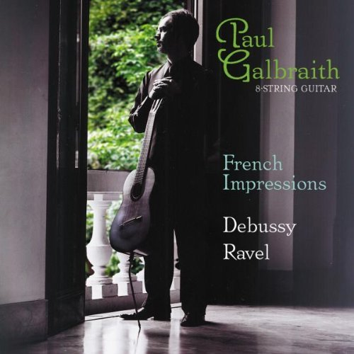 Paul Galbraith French Impressions Petite Sui Galbraith (gtr)