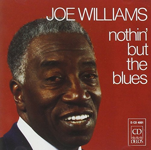 Joe Williams Nothin' But The Blues