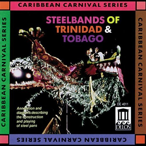 Steelbands Of Trinidad & Tobag Steelbands Of Trinidad & Tobag