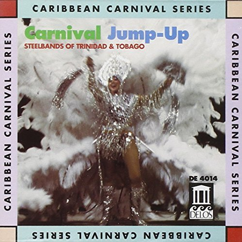 Carnival Jump Up Carnival Jump Up Steelbands