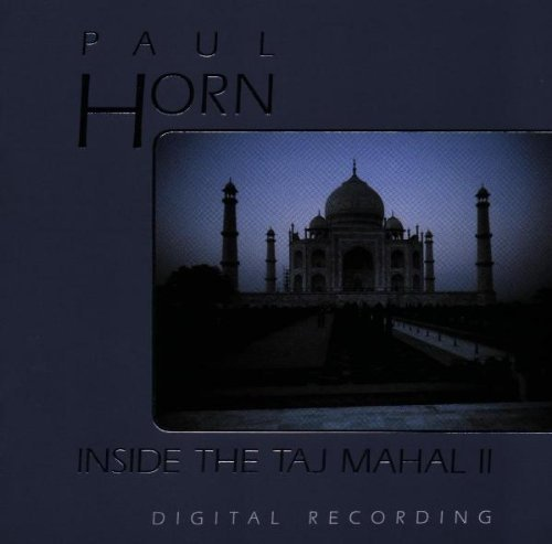 Paul Horn Inside The Taj Mahal Ii Volume 2