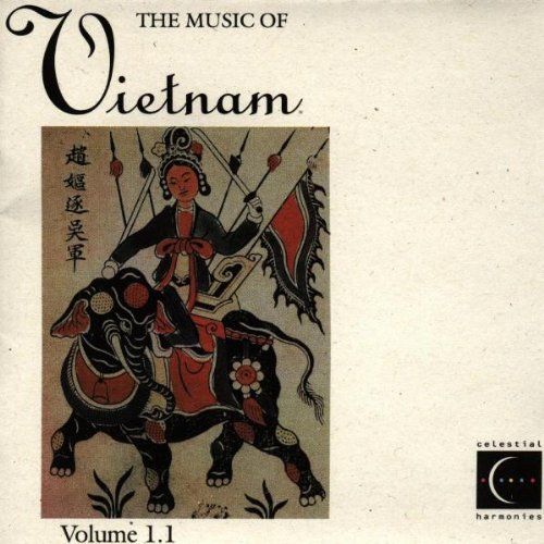 Music Of Vietnam Vol. 1.1 Music Of Vietnam Music Of Vietnam