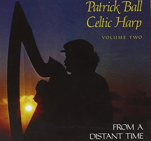 Patrick Ball Celtic Harp 2 From A Distant