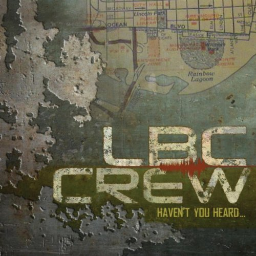 Lbc Crew Haven't You Heard Explicit Version
