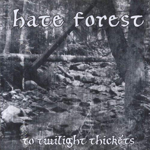 Hate Forest To Twilight Thickets