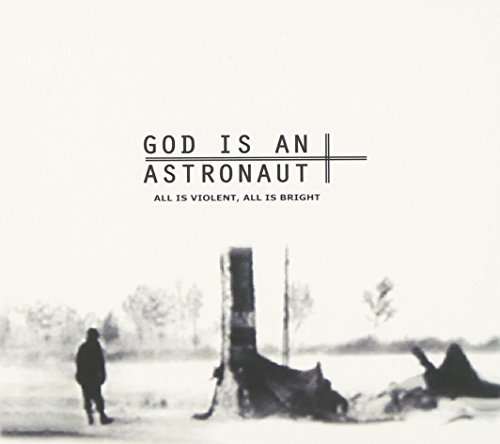 God Is An Astronaut All Is Violent All Is Bright Import Gbr
