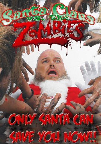 Santa Claus Vs. The Zombies Santa Claus Vs. The Zombies Nr
