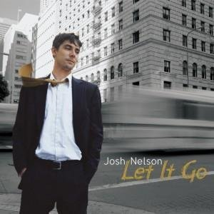 Josh Nelson Let It Go