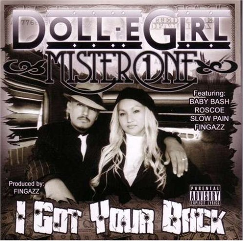 Doll E Girl & Mister One I Got Your Back Explicit Version