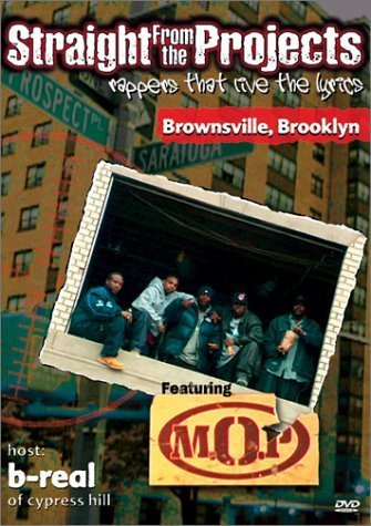 M.O.P. Straight From The Projects