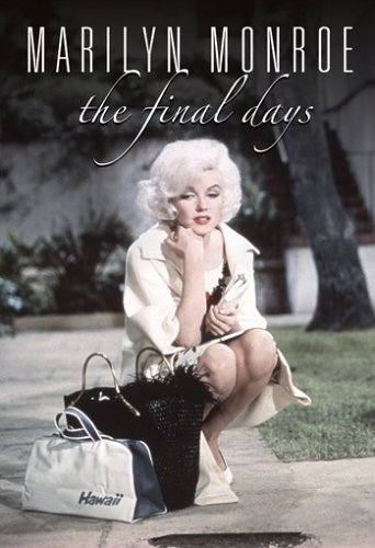 Marilyn Monroe Final Days Marilyn Monroe Final Days Clr Nr