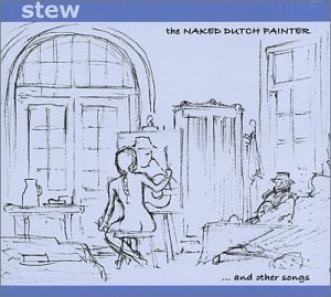 Stew Naked Dutch Painter & Other So