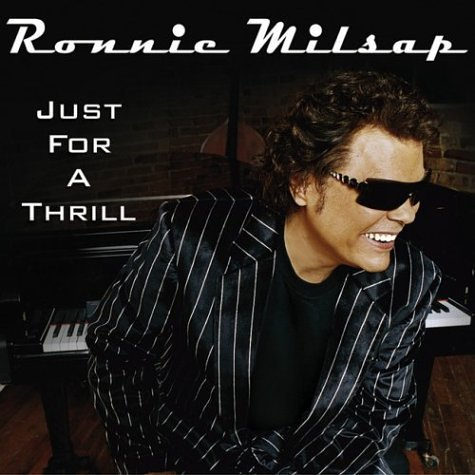 Milsap Ronnie Just For A Thrill