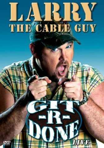 Larry The Cable Guy Git R Done Ws Nr