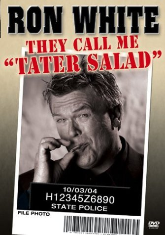 Ron White They Call Me Tater Salad Nr