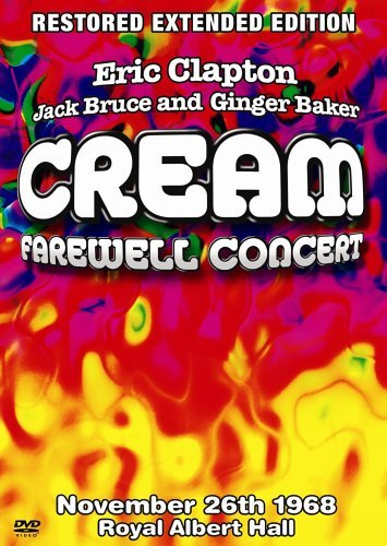 Cream Farewell Concert Expanded Ed.