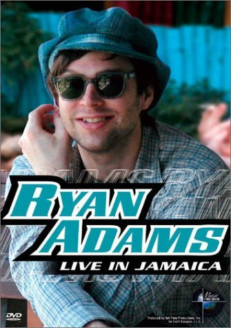 Ryan Adams Live In Jamaica