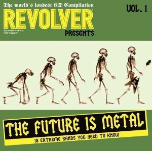 Revolver Presents Future Is Me Revolver Presents Future Is Me