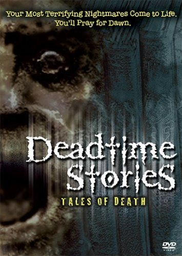 Deadtime Stories Tales Of Deat Deadtime Stories Tales Of Deat Made On Demand R