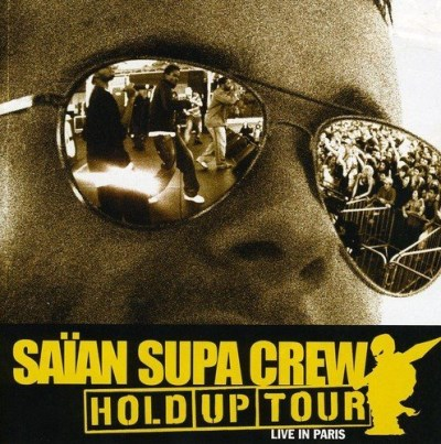 Saian Supa Crew Hold Up Tour Live Import Eu