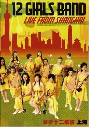 12 Girls Band Live From Shanghai Amaray