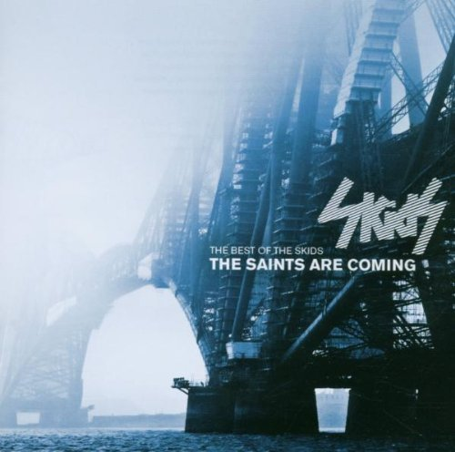 Skids Saints Are Coming The Best Of Import Gbr
