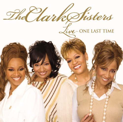 Clark Sisters Live One Last Time Enhanced CD