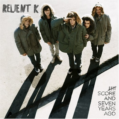 Relient K Five Score & Seven Years Ago