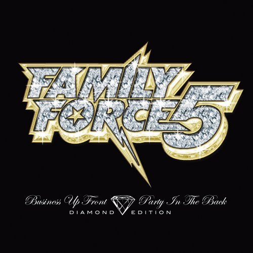 Family Force 5 Business Up Front Party In The Diamond Ed.