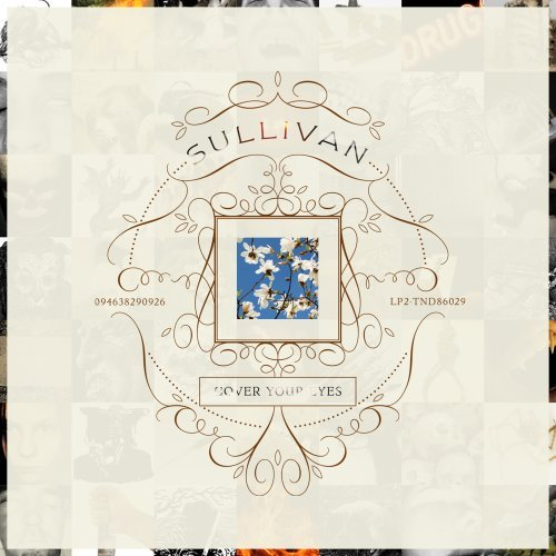 Sullivan Cover Your Eyes
