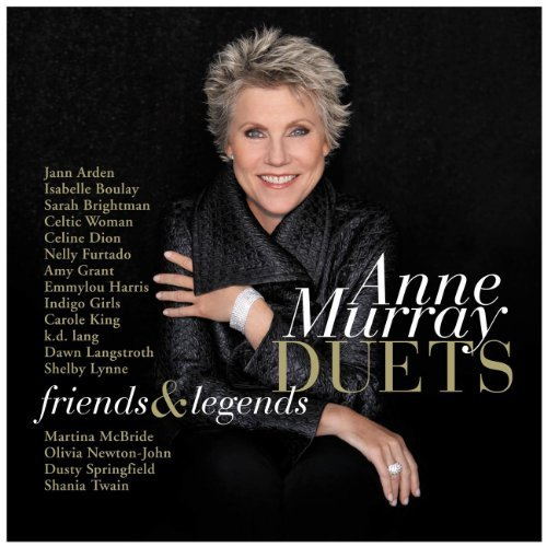 Anne Murray Duets Friends & Legends