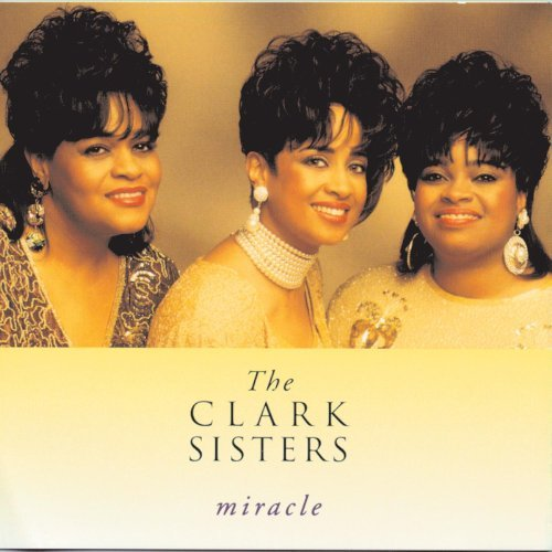 Clark Sisters Miracle Enhanced CD