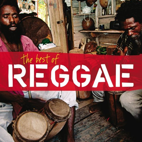 Best Of Reggae Best Of Reggae