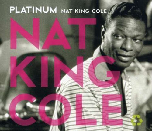 Nat King Cole Platinum