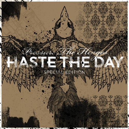 Haste The Day Pressure The Hinges Incl. DVD