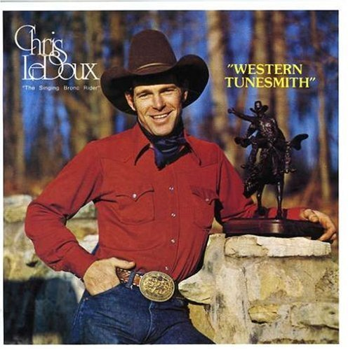 Chris Ledoux Western Tunesmith He Rides