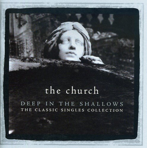 Church Deep In The Shallows Classic Import Aus