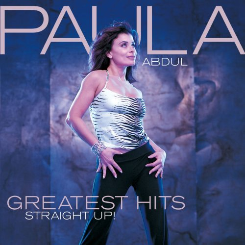 Paula Abdul Greatest Hits Straight Up!